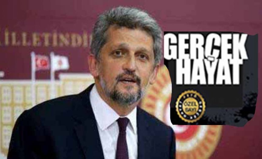 Inquiry Motion from Parliamentarian Paylan to ´Gerçek Hayat´ Magazine´s Insubstantial Claims