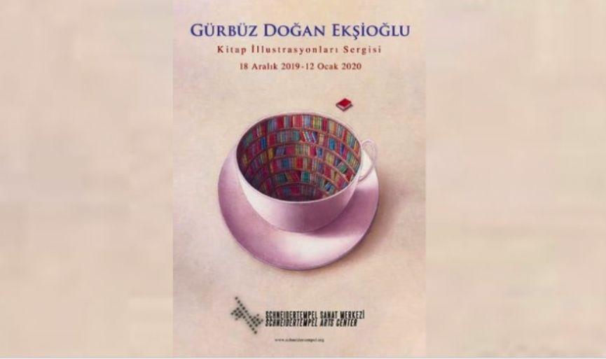 Gürbüz Doğan Ekşioğlu Exhibition in Schneidertempel