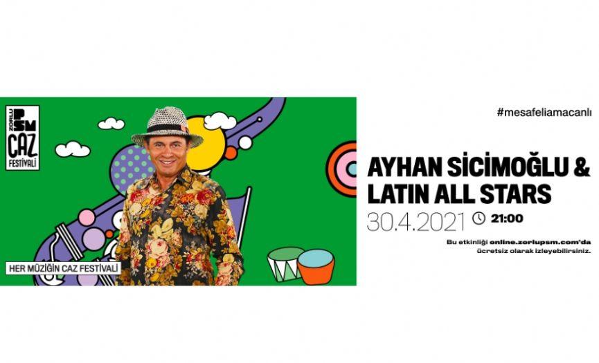 Zorlu PSM Jazz Festival: Ayhan Sicimoğlu & Latin All Stars