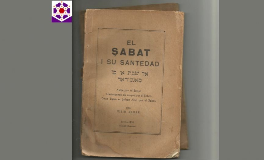 From the Museum of Turkish Jews: ´Shabbat and its Holiness´ Book