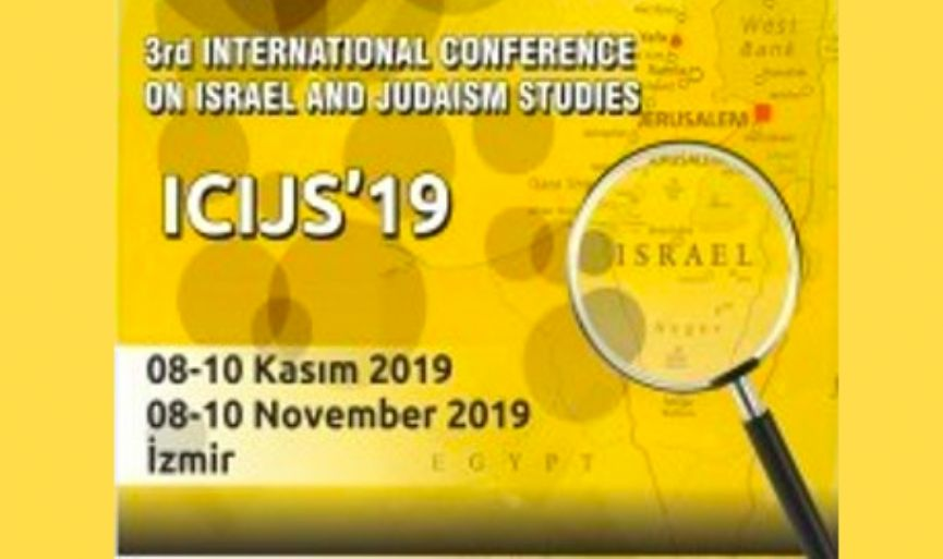 3rd International Conference on Israel and Judaism Studies in Izmir